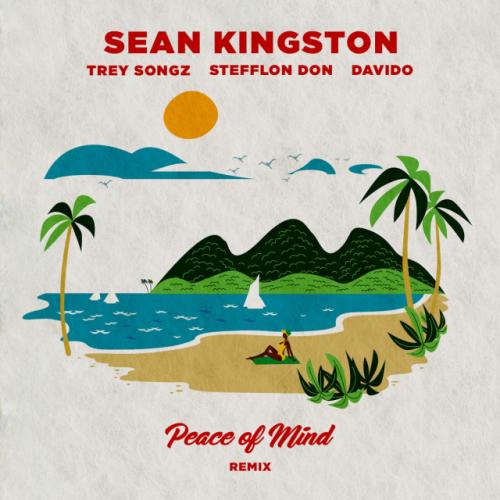 Peace of Mind(Stefflon Don, Trey Songz, Sean Kingston)