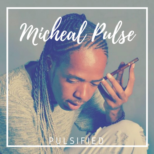Pulsified by Michael Pulse