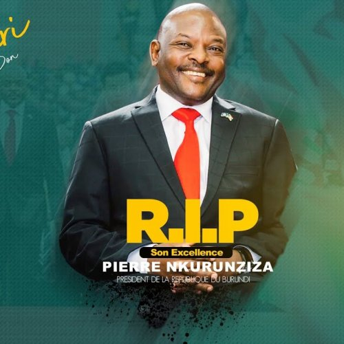 R.I.P Intwari y'Uburundi S.E Nkurunziza Pierre