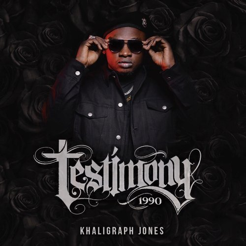 Testimony 1990 by Khaligraph Jones