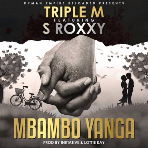 Mbambo Yanga (Ft S Roxxy)