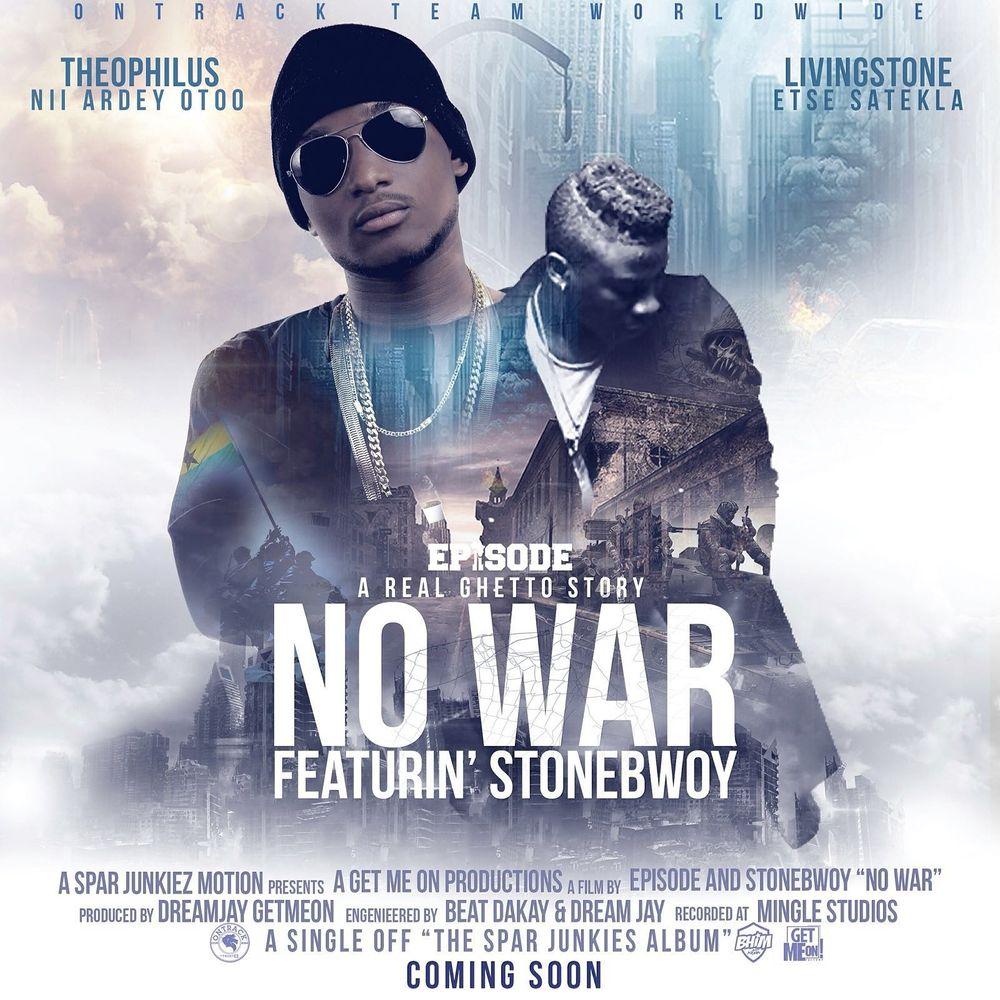 No War (Ft StoneeBwoy)