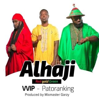 Alhaji (Ft Patoranking)