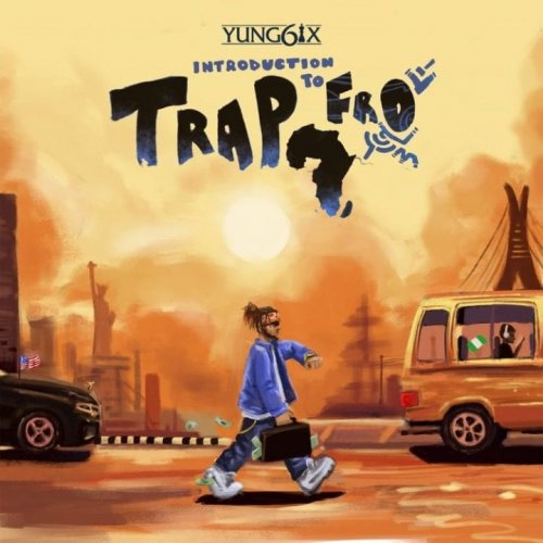 Introduction To Trapfro by Yung6ix