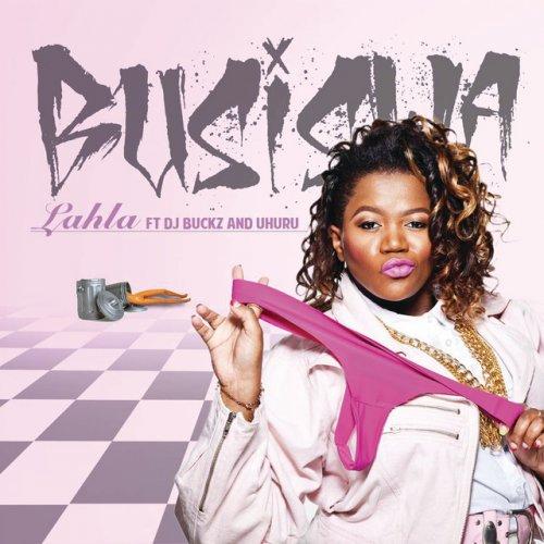 Lahla (Ft DJ Buckz, Uhuru)