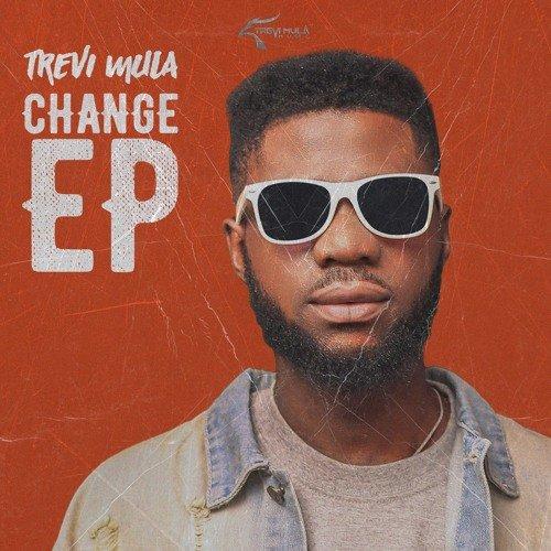 Change EP by Trevi Mula