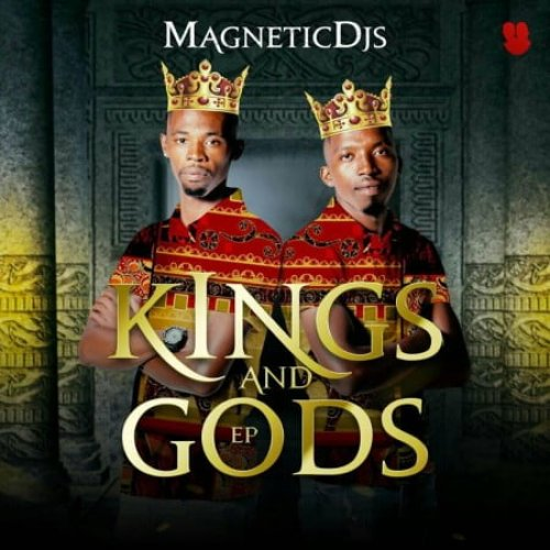 Kings and Gods EP by Magnetic DJ's