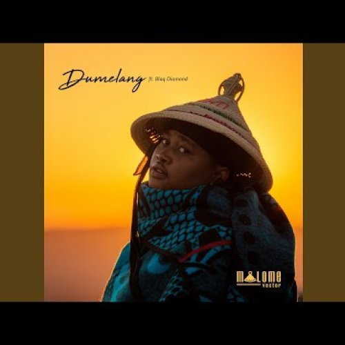 Dumelang (Ft Blaq Diamond)