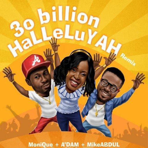 30 Billion Halleluyah (Remix)