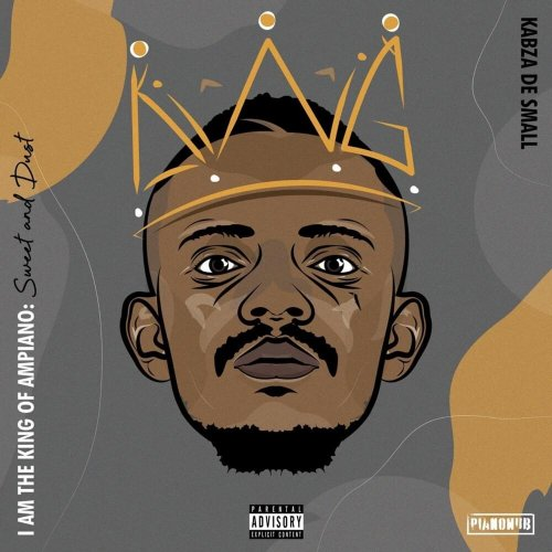 I Am the King Of Amapiano Sweet & Dust (Disk 2)