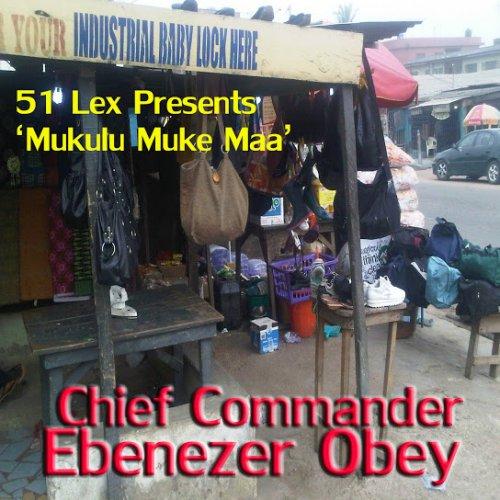 51 Lex Presents Mukulu Muke Maa Jo (feat. Inter Reformers Band)