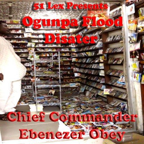51 Lex Presents Ogunpa Flood Disater