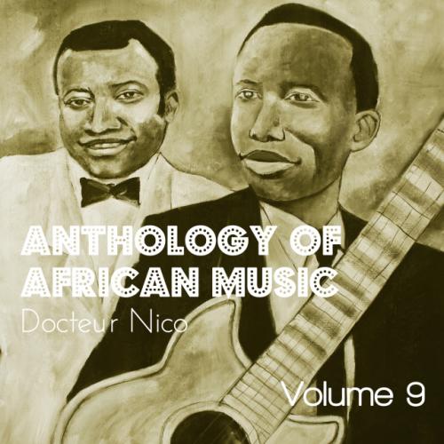Anthology of African Music, Vol. 9 by Nico Kasanda