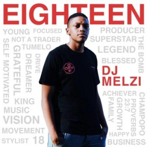 Eighteen by DJ Melzi