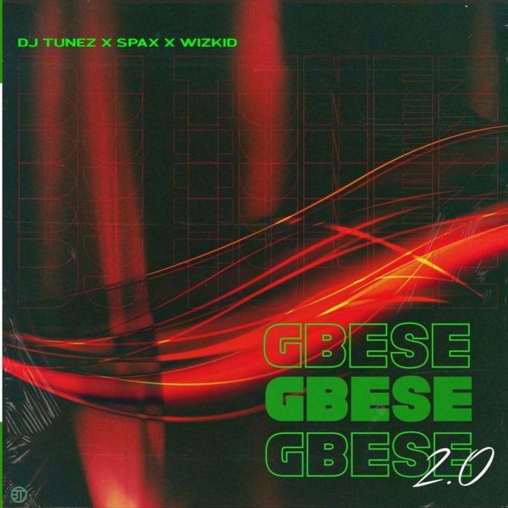 Gbese (Ft Wizkid, Spax)