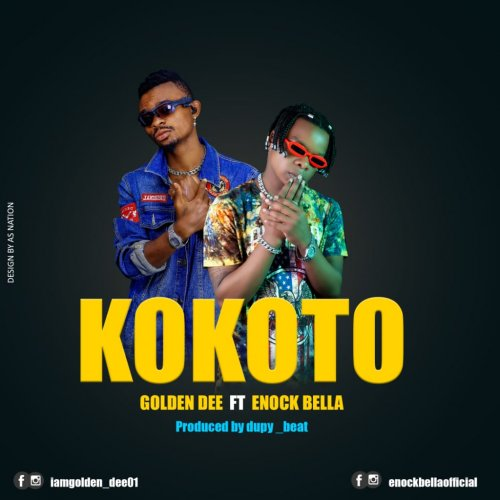 Kokoto (Ft  Enock Bella)