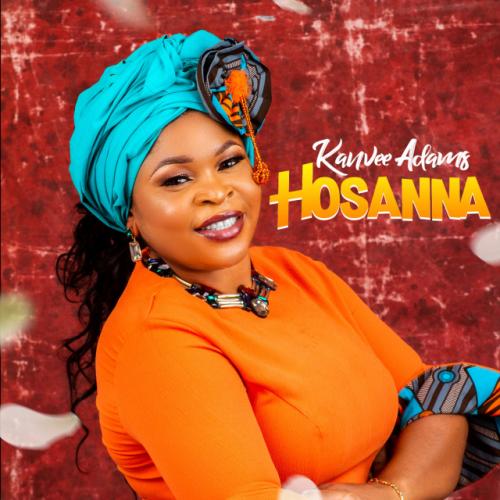 Hosanna by Kanvee Adams