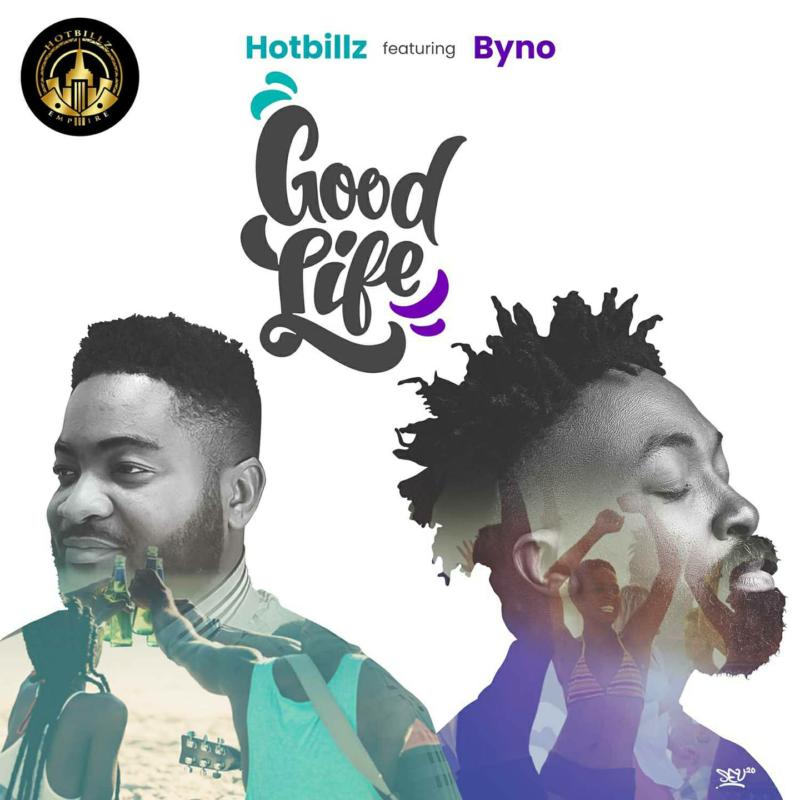 Good Life (Ft Byno)