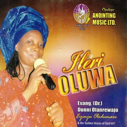 Ilery Oluwa (feat. Golden Voices of God Int'l)