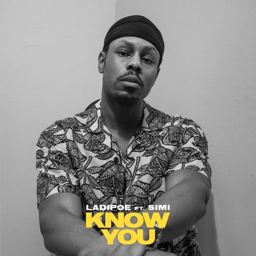 Know You EP by Ladipoe