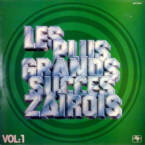 Les Plus Grands Succes Zaïrois by Nico Kasanda