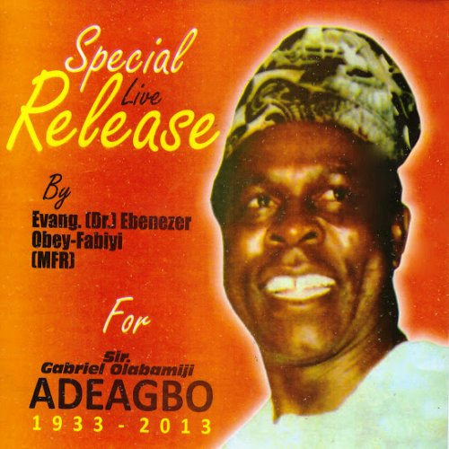 Sir, Gabriel Olabamiji Adeagbo