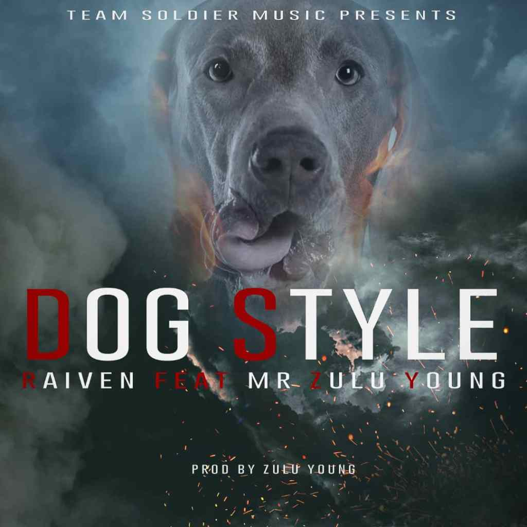 Dog Style (Ft Mr Zulu Young)
