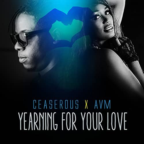 Yearning for Your Love (Ft AVM)