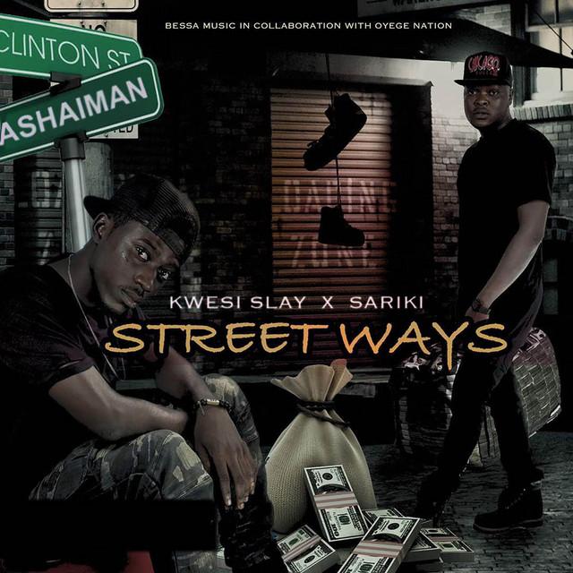 Street Ways (Ft Sariki)