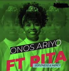 Goodness & Mercy (Ft Pita)