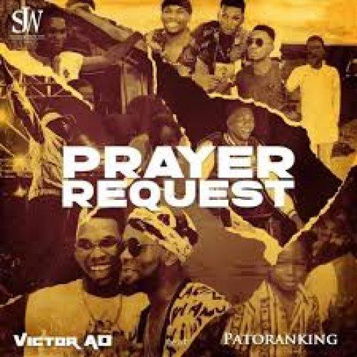 Prayer Request (Ft Patoranking)