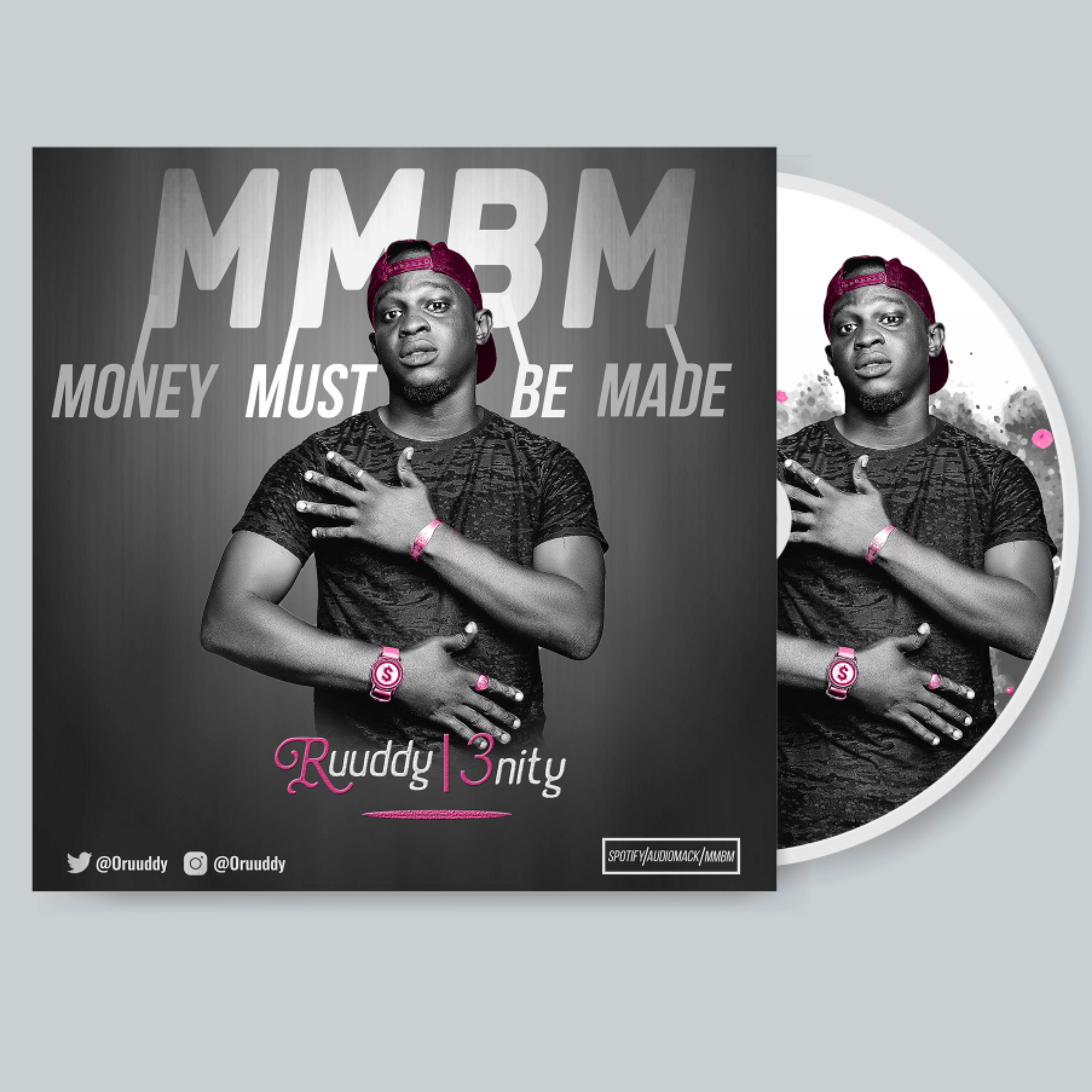 MMBM (MONEY MUST BE MADE) FT 3NITY