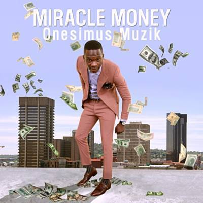 Money Miracle (Ft Major 1)