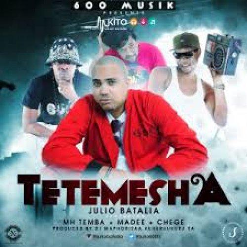 Tetemesha (Ft Mh Temba, Madee)