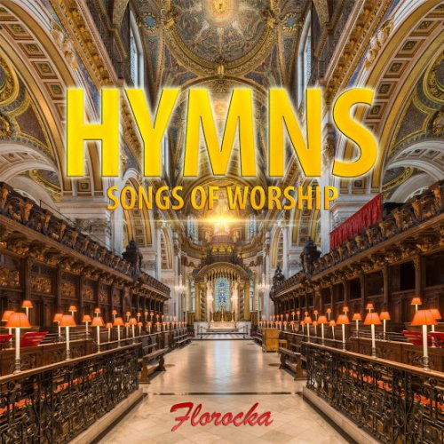 Hymns: Songs of Worship