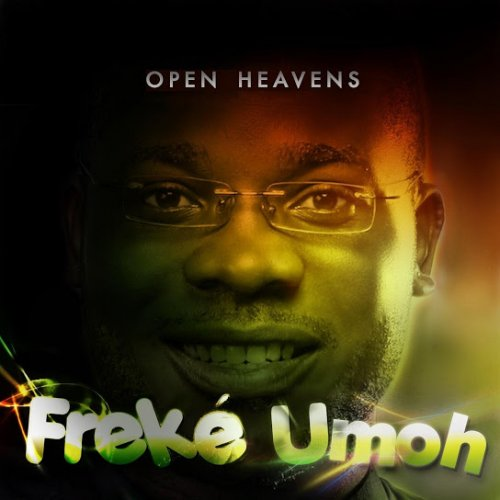 Open Heavens (Ft Eben)