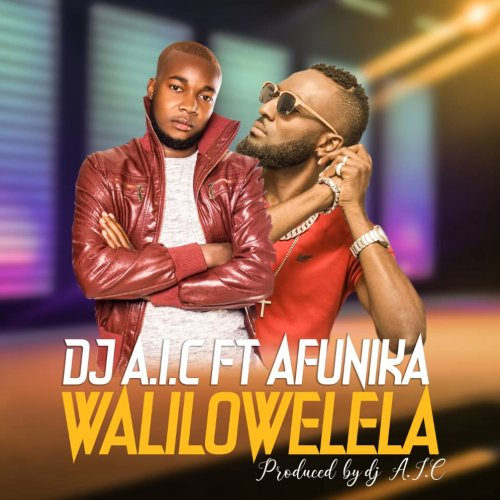 Walilowelela (Ft Afunika)