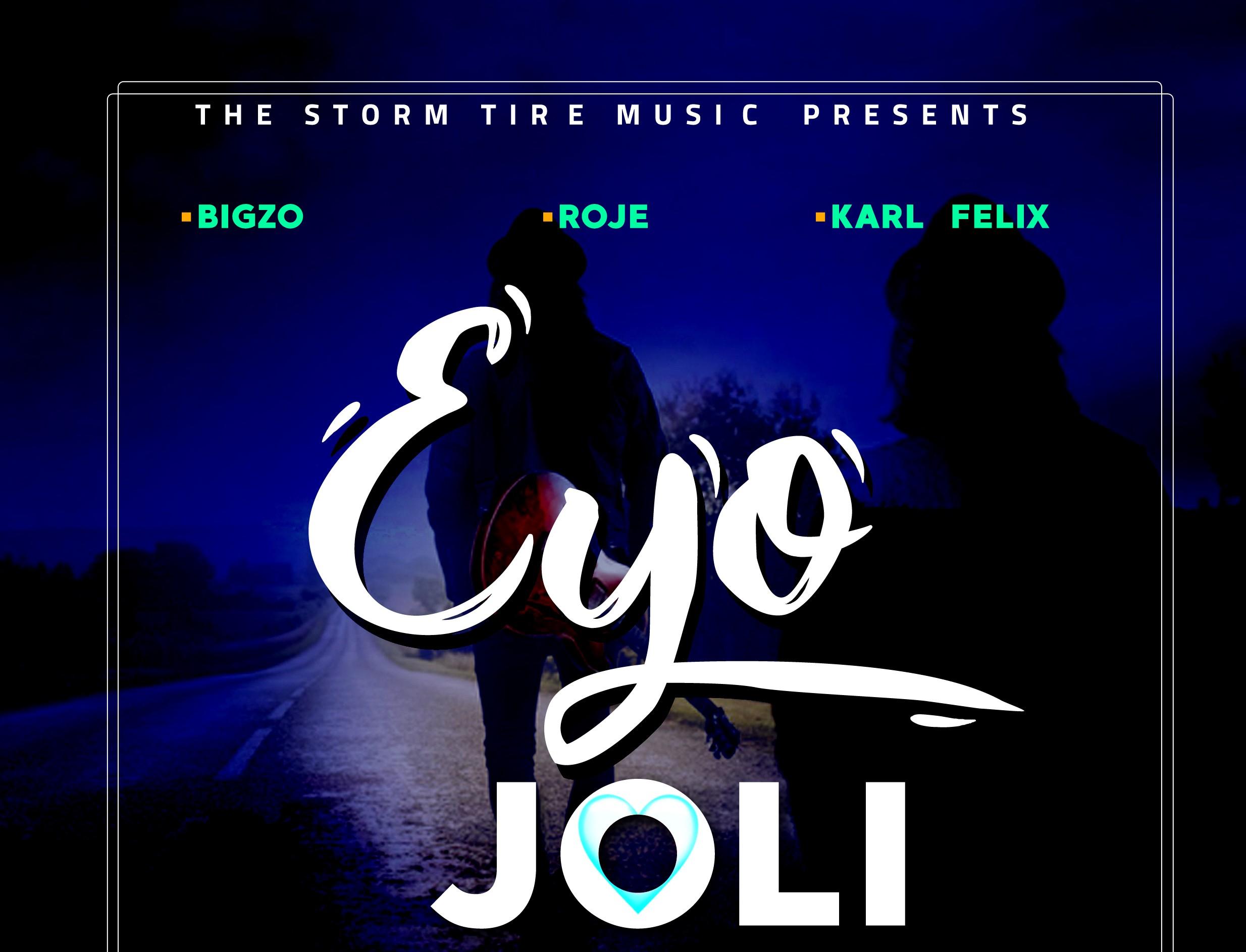 Eyo Joli by TST ug (bigzo en roje)ft Karl felix
