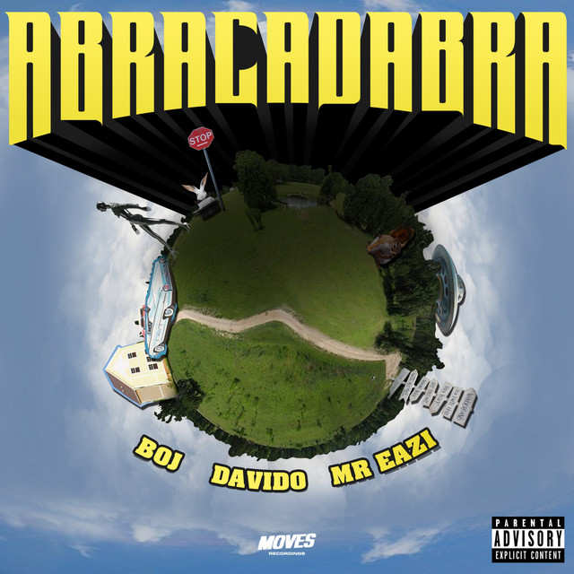 Abracadabra (Ft Davido, Mr Eazi)