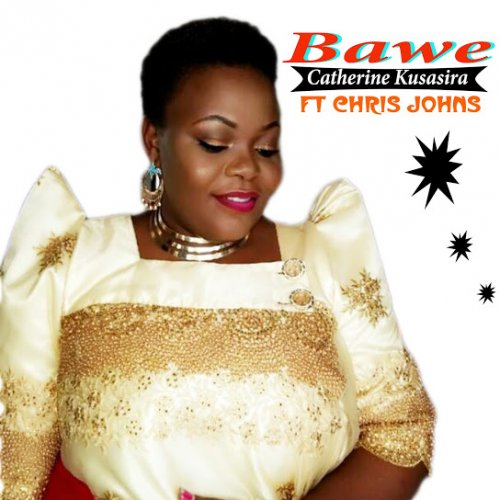 Bawe (Ft Chris Johnz)
