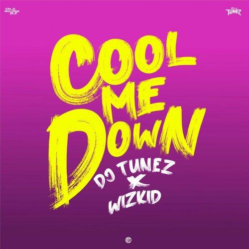 Cool me down (Ft Wizkid)