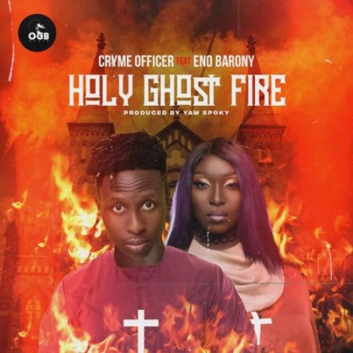 Holy Ghosts Fire (Ft Eno Barony)