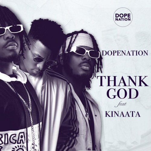 Thank God (Ft Kofi Kinaata)