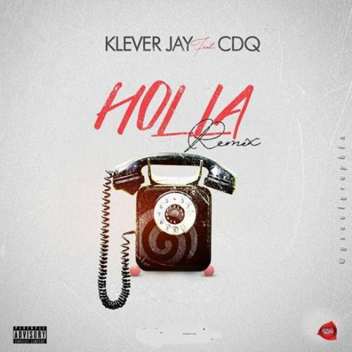 Holla (Ft CDQ)
