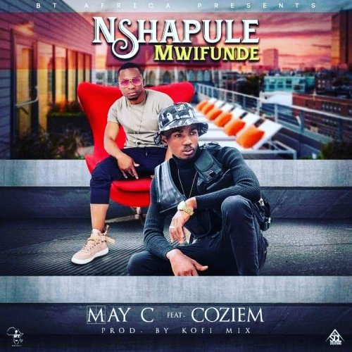 Nshapule Mwifunde (Ft Coziem)