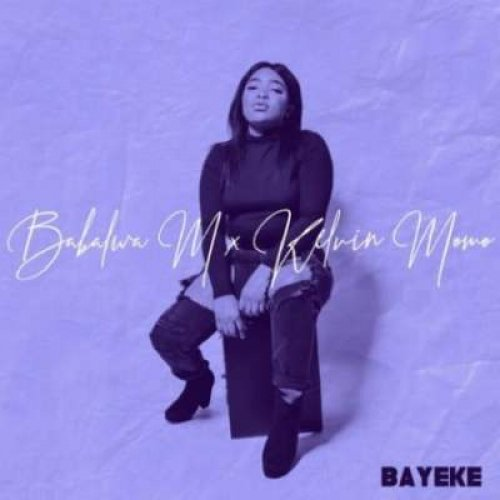 Bayeke by Kelvin Momo