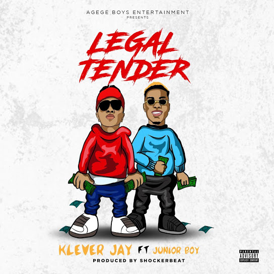 Legal Tender (Ft Junior Boy)