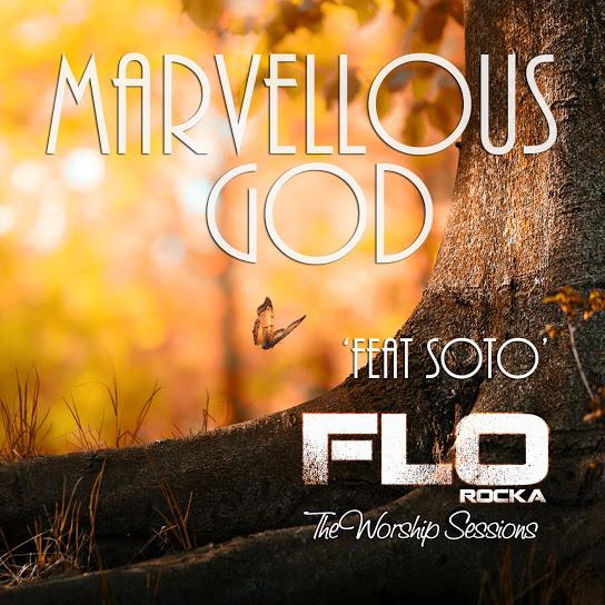 Marvellous God (Ft Soto)
