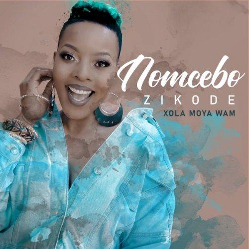 Xola Moya Wam by Nomcebo