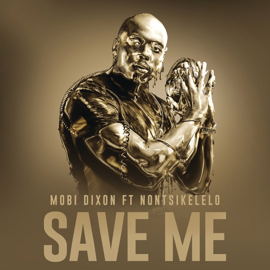 Save Me (Ft Nontsikelelo)